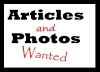 Articles and Photos Wanted